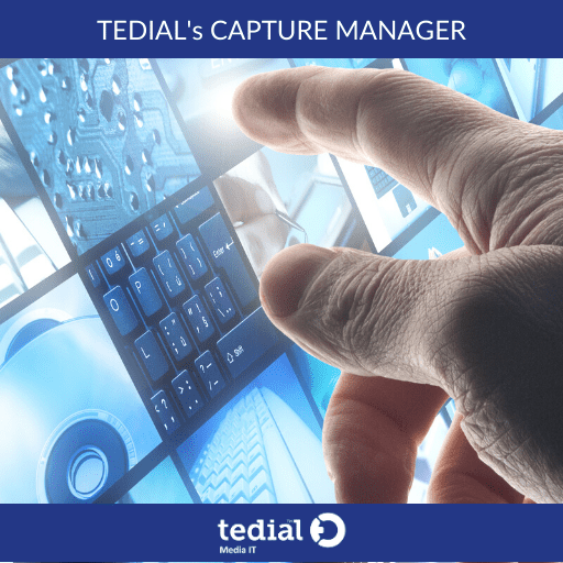 Tedial New CAPTURE MANAGER